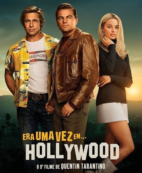 Once Upon A Time In Hollywood (Ngày Xửa Ngày Xưa ở Hollywood)