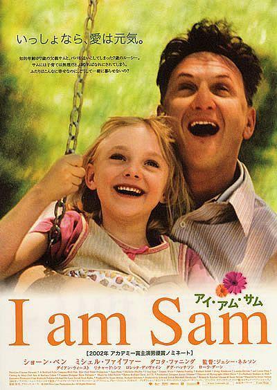 """""""I am Sam"""" - Sự kỳ diệu của tình cảm gia đình"""