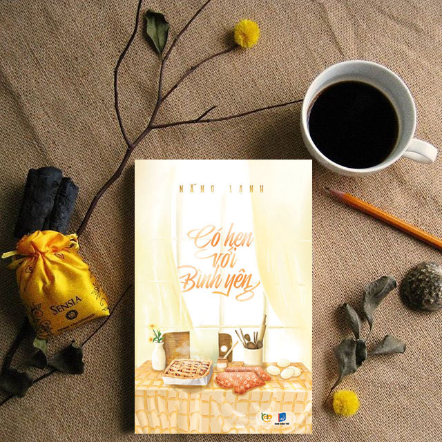 """[Sách] Cuộc đời này, chúng ta """"Có hẹn với bình yên"""""""